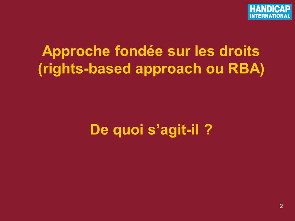 2 Approche fondée sur les droits (rights-based approach ou RBA) De quoi sagit-il ?