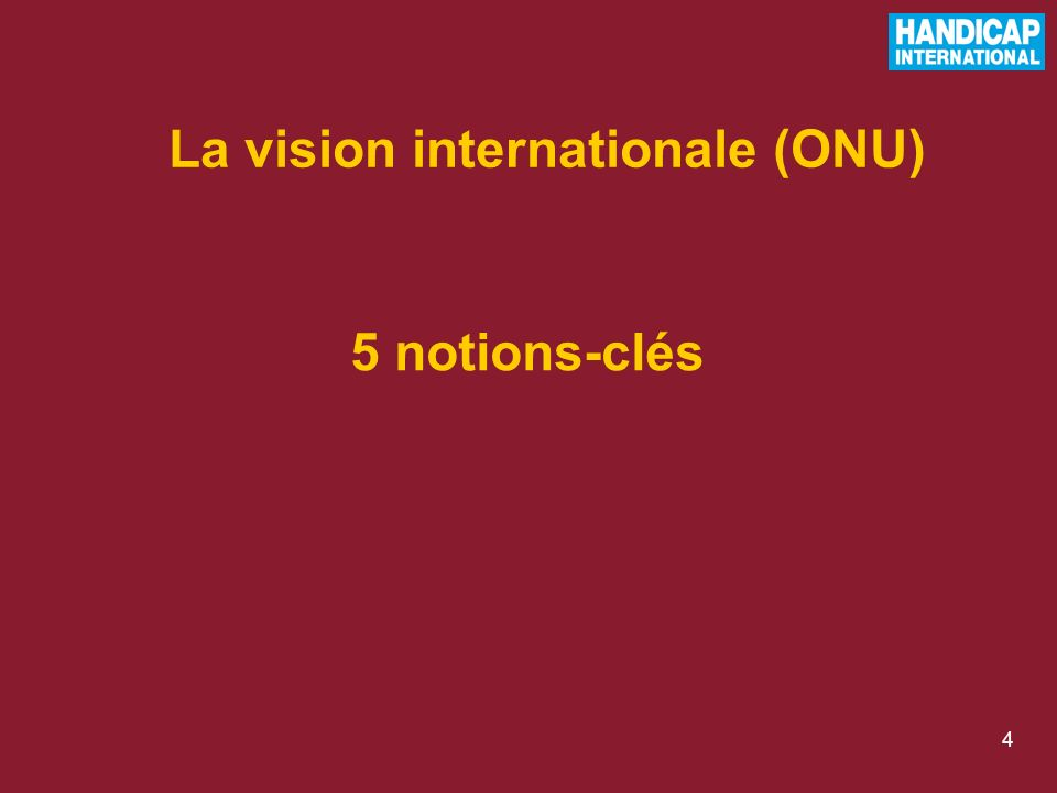 4 5 notions-clés La vision internationale (ONU)