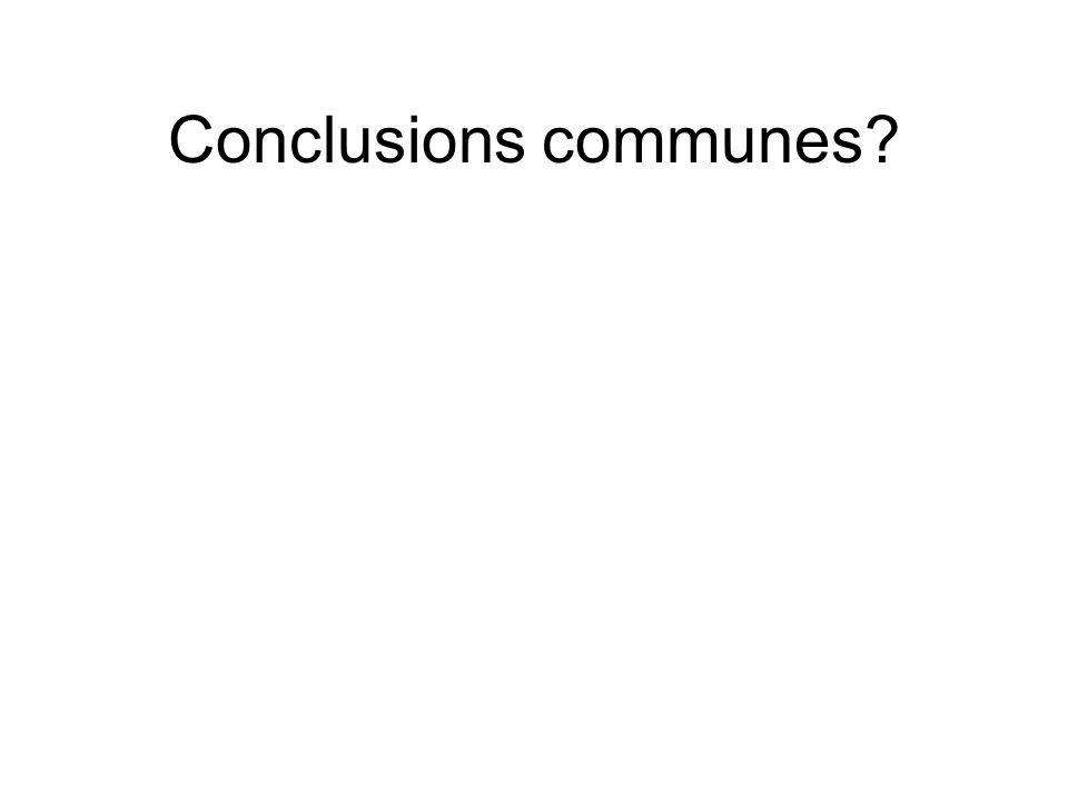 Conclusions communes?