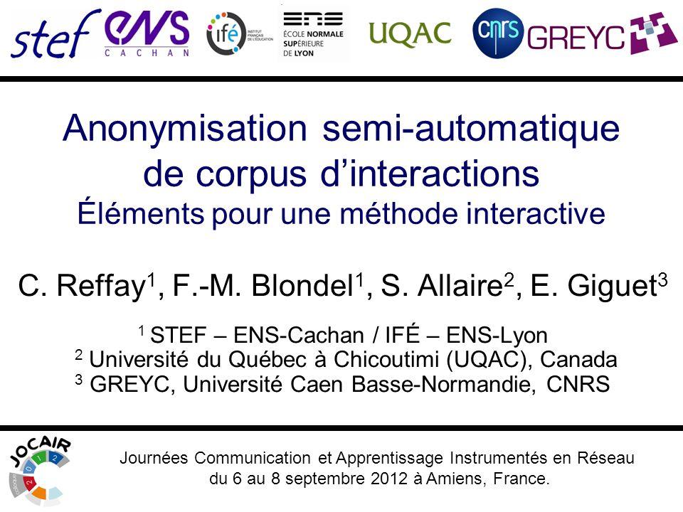 Anonymisation semi-automatique de corpus dinteractions Éléments pour une méthode interactive C.