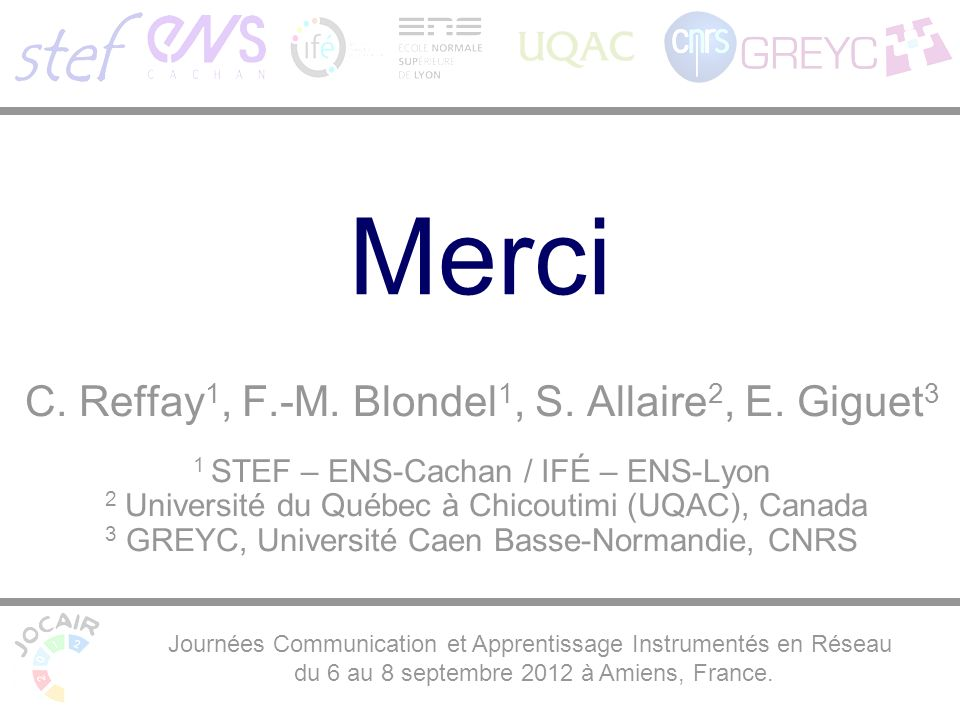 Merci C. Reffay 1, F.-M. Blondel 1, S. Allaire 2, E.
