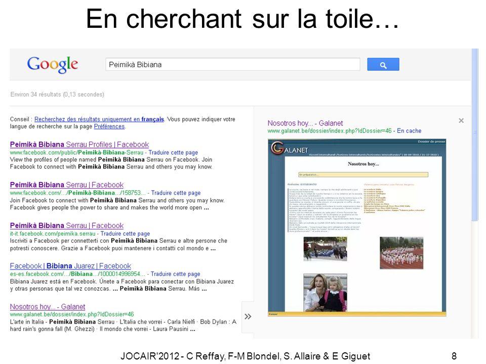 JOCAIR 2012 - C Reffay, F-M Blondel, S. Allaire & E Giguet8 En cherchant sur la toile…