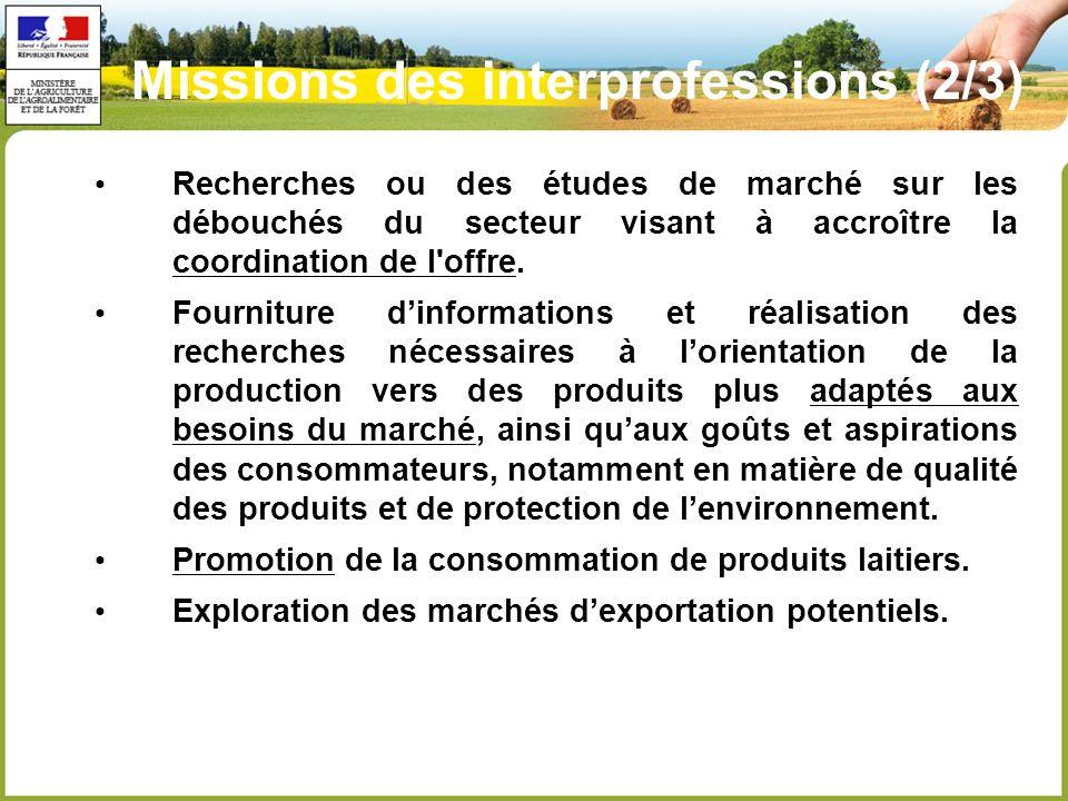 Recherches ou des études de marché sur les débouchés du secteur visant à accroître la coordination de l offre.