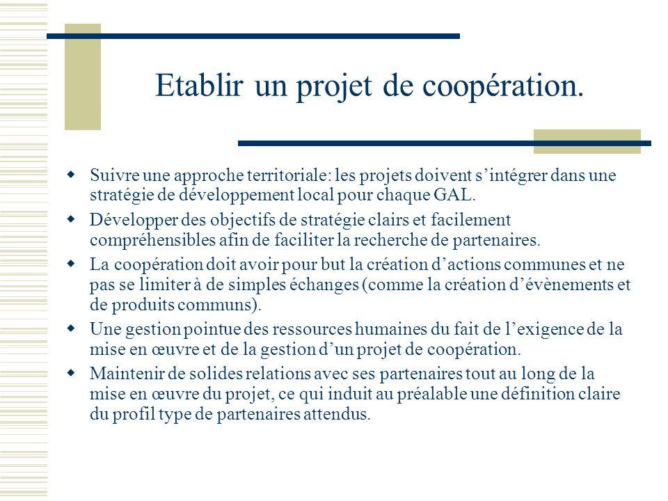 Etablir un projet de coopération.