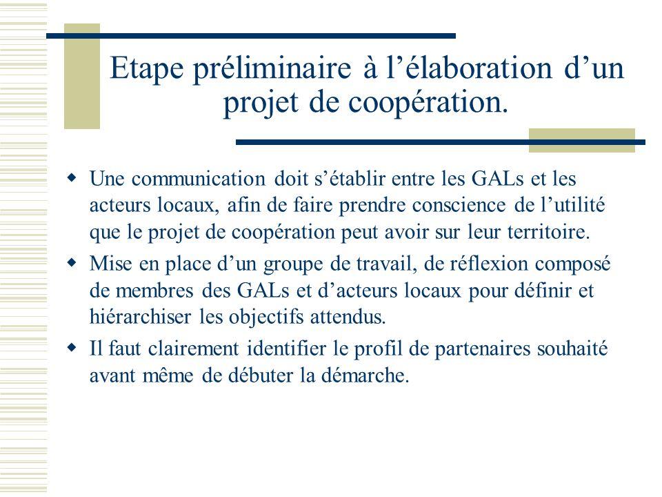 Etape préliminaire à lélaboration dun projet de coopération.