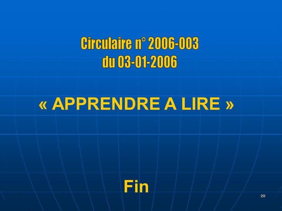 20 « APPRENDRE A LIRE » Fin