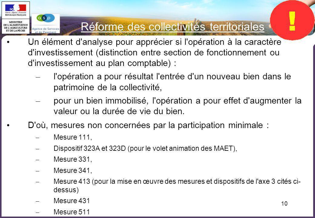 10 Réforme des collectivités territoriales Un élément d'analyse pour apprécier si l'opération à la caractère d'investissement (distinction entre secti