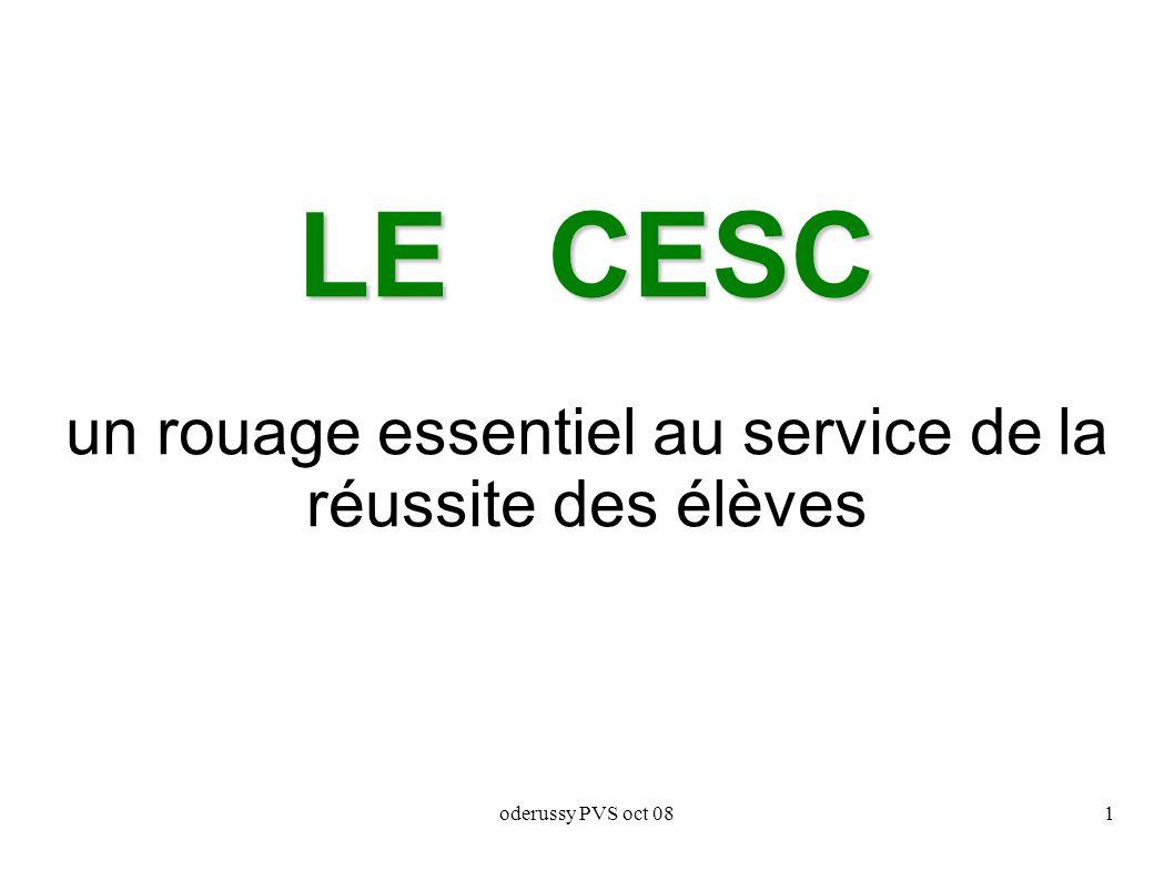 oderussy PVS oct 081 LE CESC LE CESC un rouage essentiel au service de la réussite des élèves