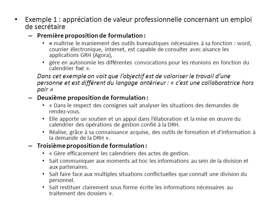 Exemple 1 : appréciation de valeur professionnelle concernant un emploi de secrétaire – Première proposition de formulation : « maîtrise le maniement