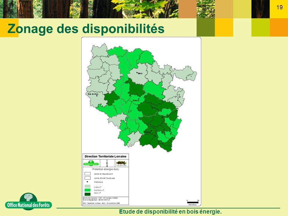 Etude de disponibilité en bois énergie. 19 Zonage des disponibilités 0-2500 m 3 2005-5000 m 3 >5000 m 3