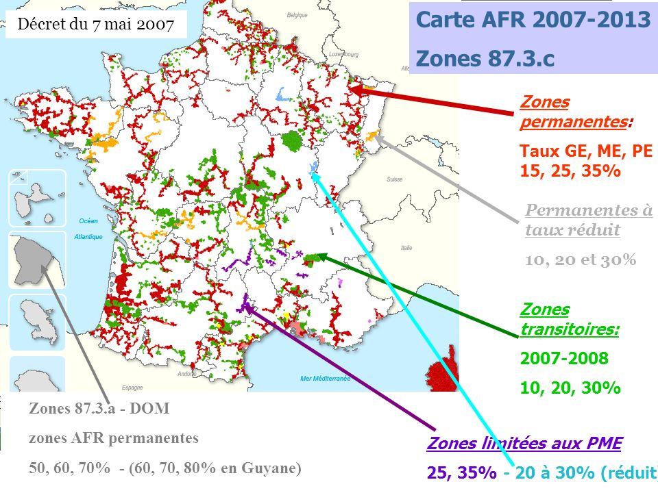 JPBOVE/30/05/2012 Carte AFR 2007-2013 Zones 87.3.c Zones permanentes: Taux GE, ME, PE 15, 25, 35% Zones transitoires: 2007-2008 10, 20, 30% Zones limi