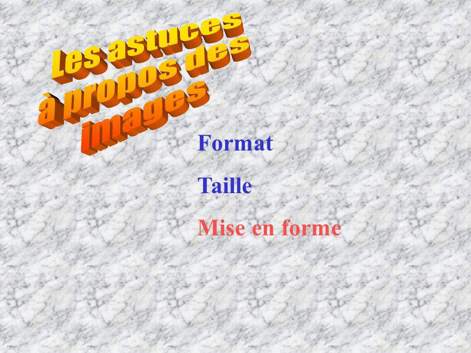 Format Taille Mise en forme