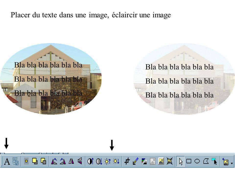 Bla bla bla bla bla bla Placer du texte dans une image, éclaircir une image