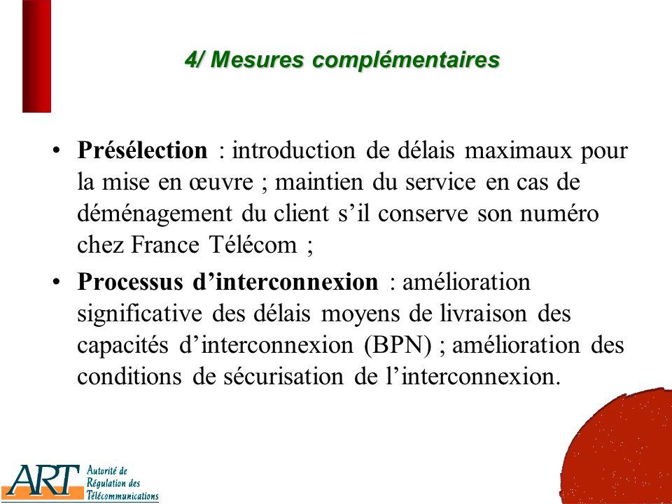 19 4/ Mesures complémentaires Présélection : introduction de délais maximaux pour la mise en œuvre ; maintien du service en cas de déménagement du cli