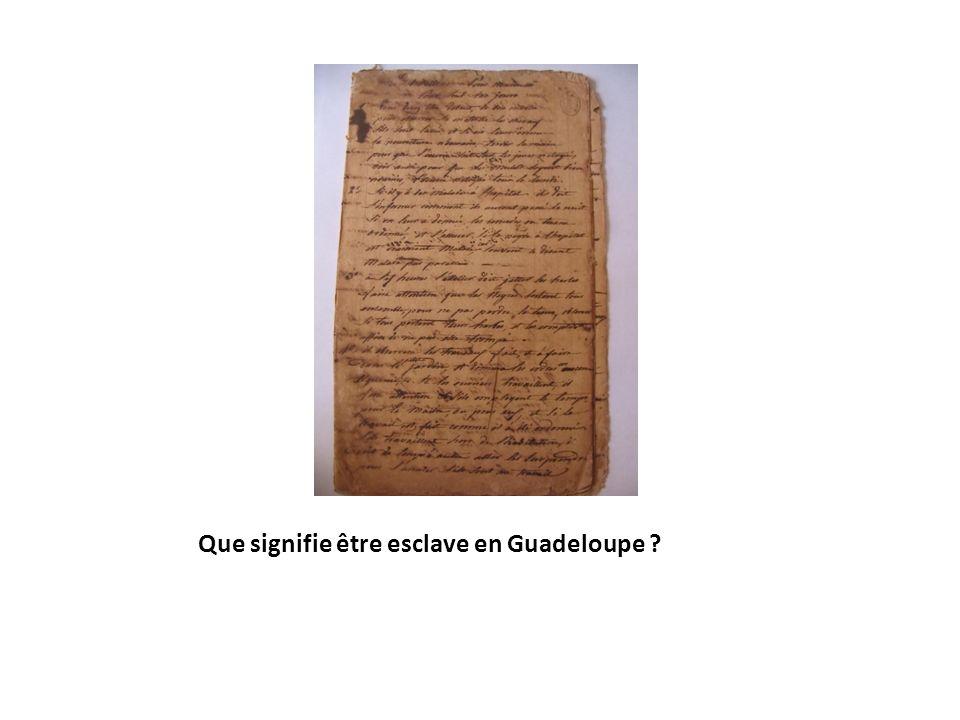 Que signifie être esclave en Guadeloupe ?