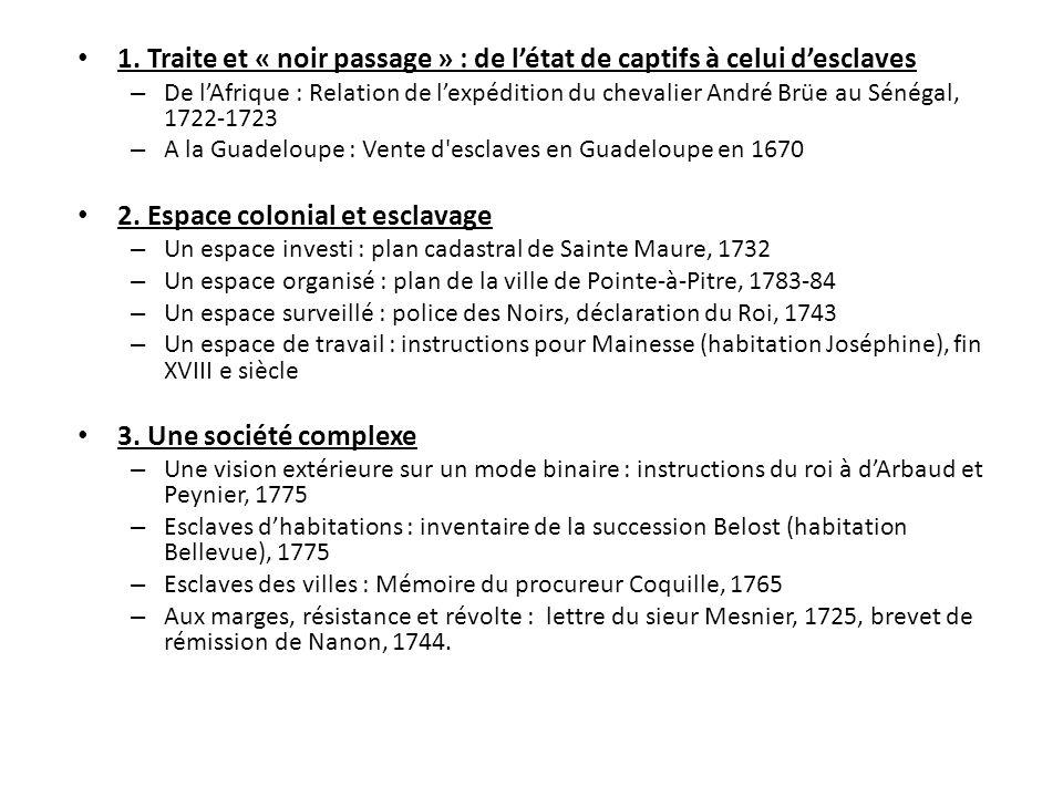 1. Traite et « noir passage » : de létat de captifs à celui desclaves – De lAfrique : Relation de lexpédition du chevalier André Brüe au Sénégal, 1722