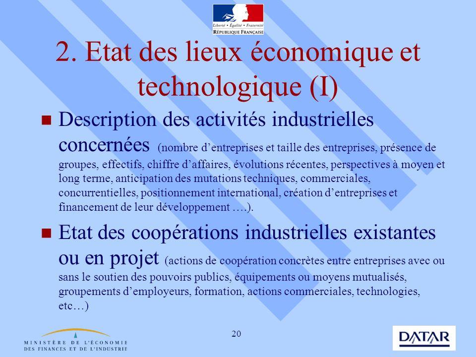 20 2. Etat des lieux économique et technologique (I) Description des activités industrielles concernées (nombre dentreprises et taille des entreprises
