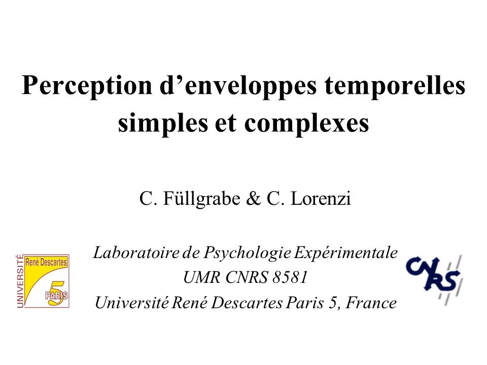 Perception denveloppes temporelles simples et complexes C.