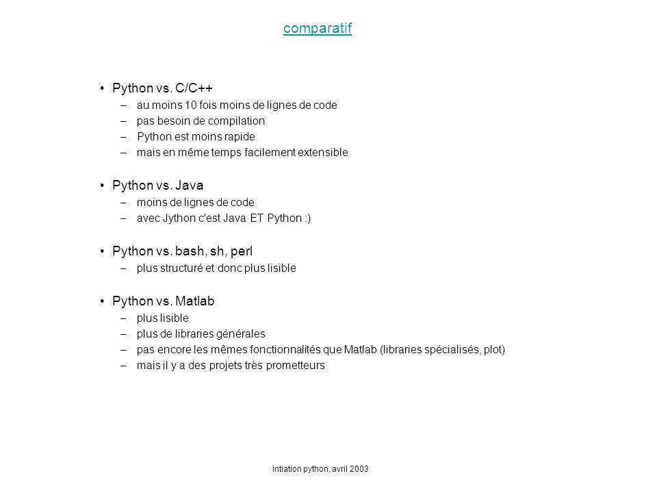 intiation python, avril 2003 comparatif Python vs.