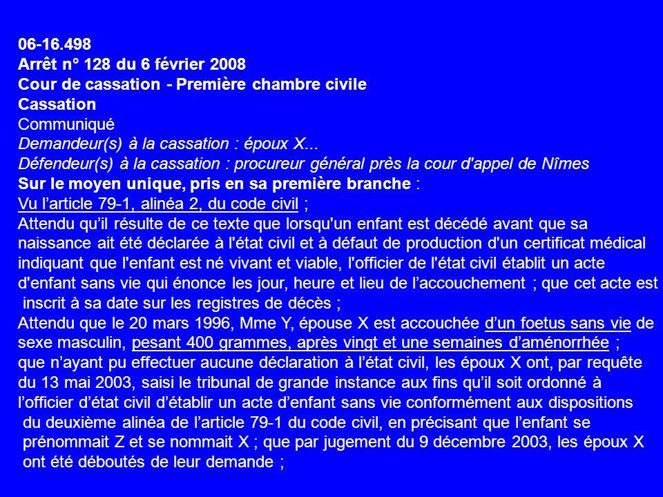 06-16.498 Arrêt n° 128 du 6 février 2008 Cour de cassation - Première chambre civile Cassation Communiqué Demandeur(s) à la cassation : époux X...