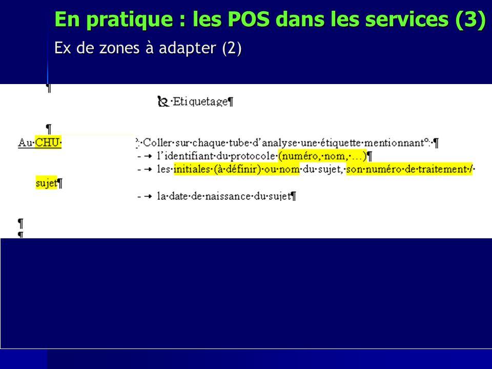 En pratique : les POS dans les services (3) Ex de zones à adapter (2)