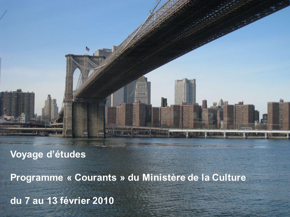 Voyage détudes Programme « Courants » du Ministère de la Culture du 7 au 13 février 2010