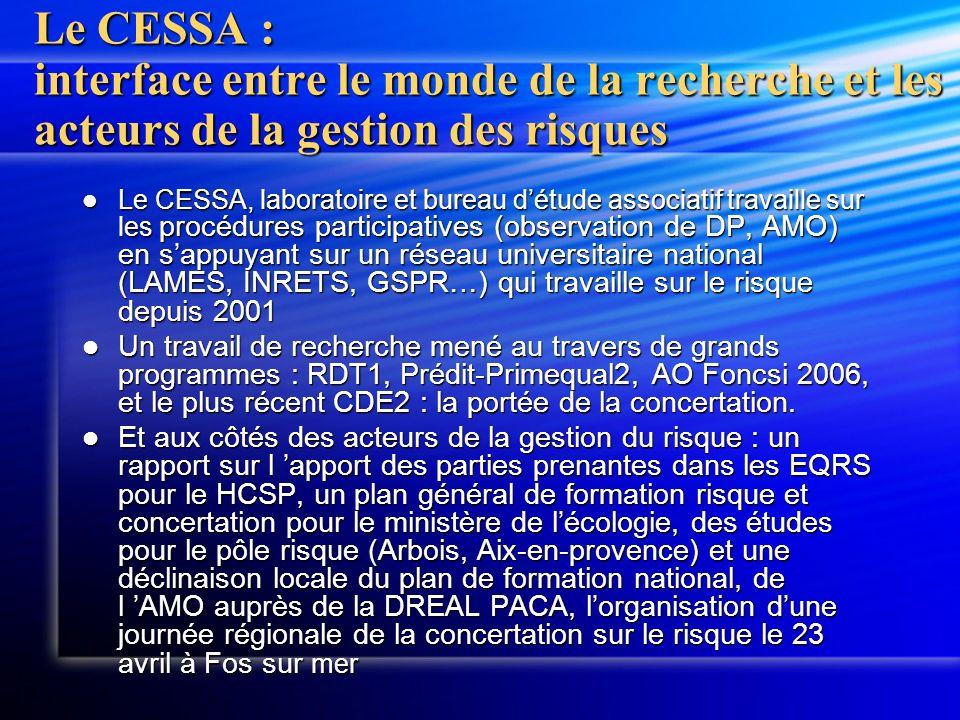 Le CESSA : interface entre le monde de la recherche et les acteurs de la gestion des risques Le CESSA, laboratoire et bureau détude associatif travail