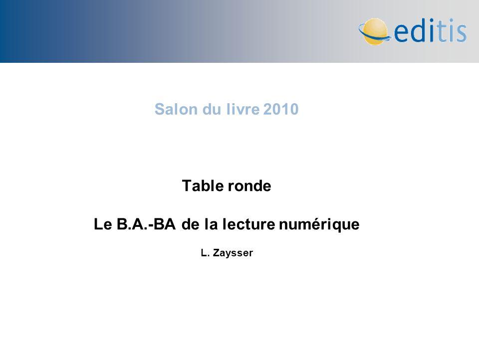 Salon du livre 2010 Table ronde Le B.A.-BA de la lecture numérique L. Zaysser