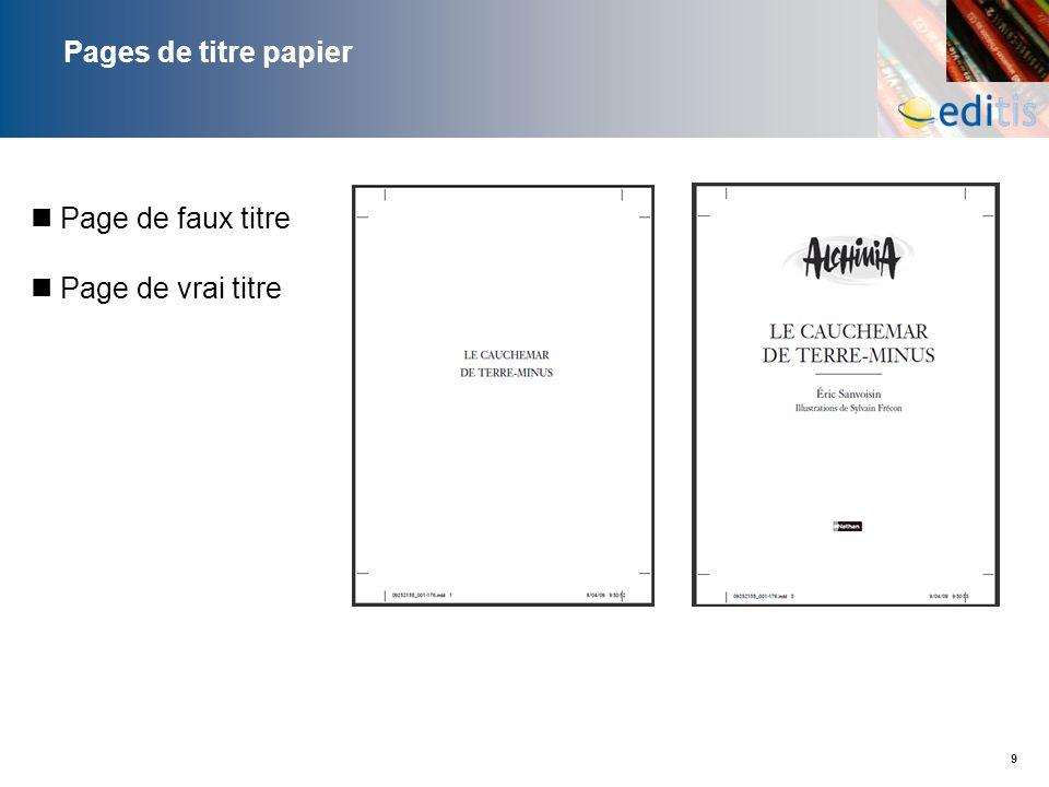 9 Pages de titre papier Page de faux titre Page de vrai titre
