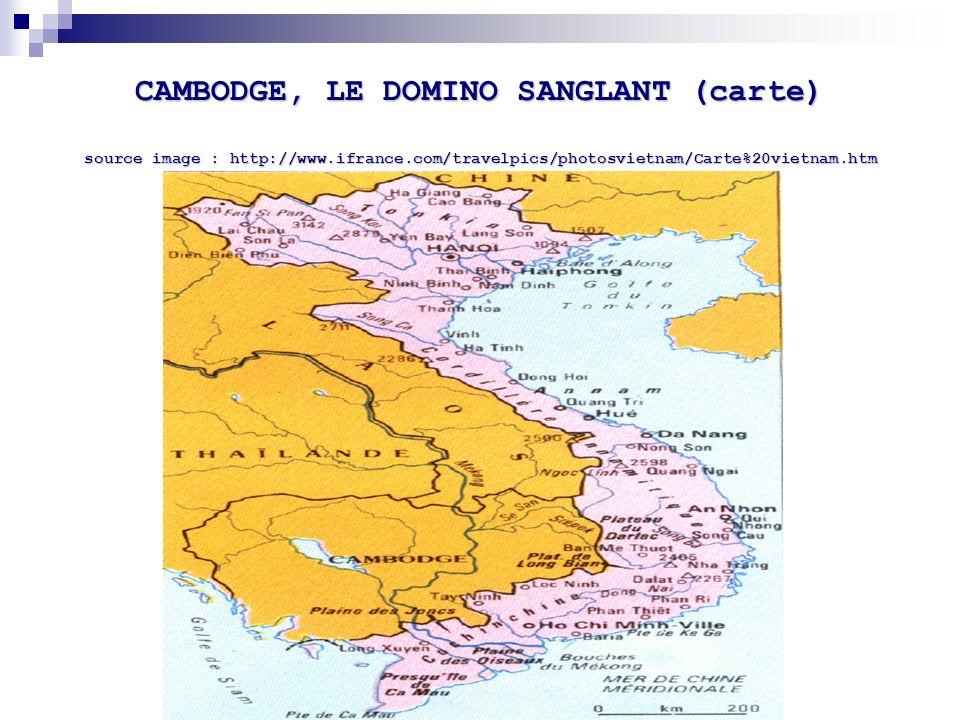 CAMBODGE, LE DOMINO SANGLANT (carte) source image : http://www.ifrance.com/travelpics/photosvietnam/Carte%20vietnam.htm