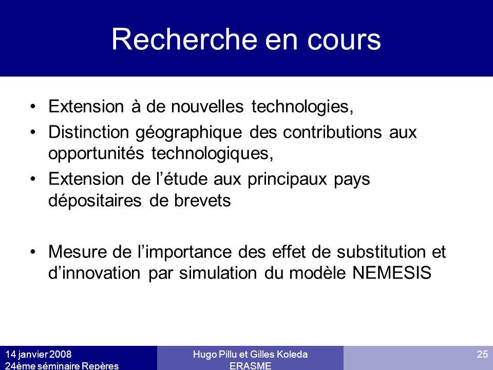 14 janvier 2008 24ème séminaire Repères Hugo Pillu et Gilles Koleda ERASME 25 Recherche en cours Extension à de nouvelles technologies, Distinction gé