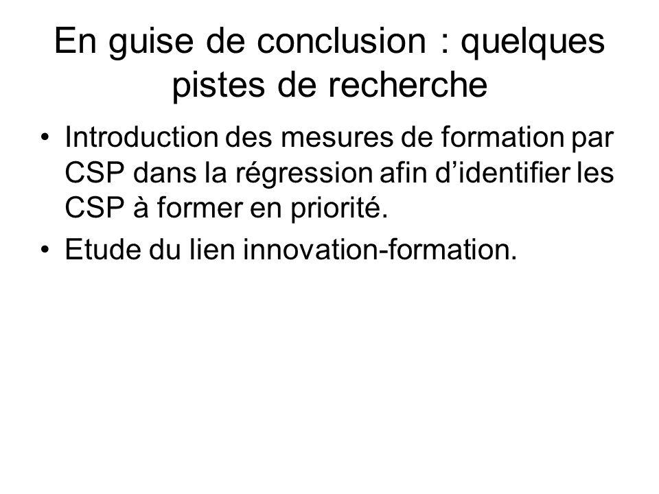 En guise de conclusion : quelques pistes de recherche Introduction des mesures de formation par CSP dans la régression afin didentifier les CSP à form