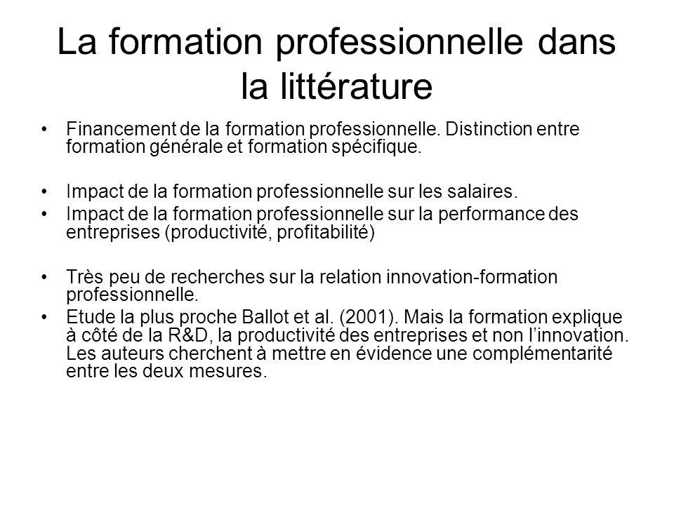 La formation professionnelle dans la littérature Financement de la formation professionnelle. Distinction entre formation générale et formation spécif