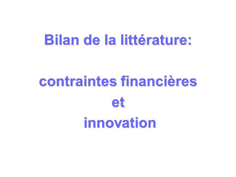 Bilan de la littérature: contraintes financières et innovation innovation
