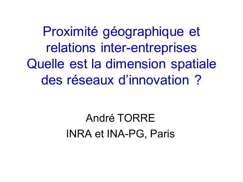 Proximité géographique et relations inter-entreprises Quelle est la dimension spatiale des réseaux dinnovation .
