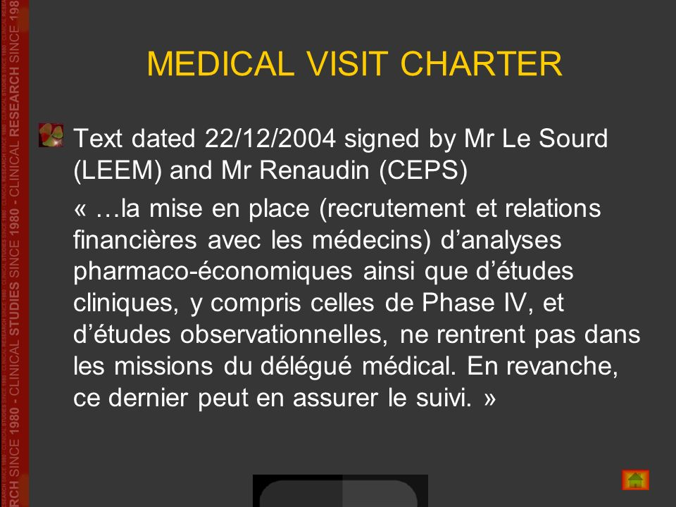 MEDICAL VISIT CHARTER Text dated 22/12/2004 signed by Mr Le Sourd (LEEM) and Mr Renaudin (CEPS) « …la mise en place (recrutement et relations financiè
