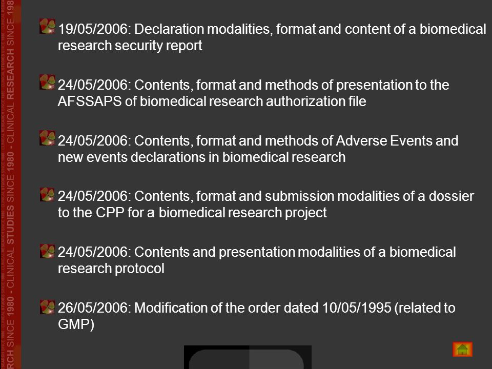 19/05/2006: Declaration modalities, format and content of a biomedical research security report 24/05/2006: Contents, format and methods of presentati