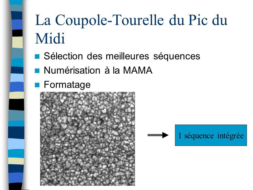 La Coupole-Tourelle du Pic du Midi Sélection des meilleures séquences Numérisation à la MAMA Formatage 1 séquence intégrée