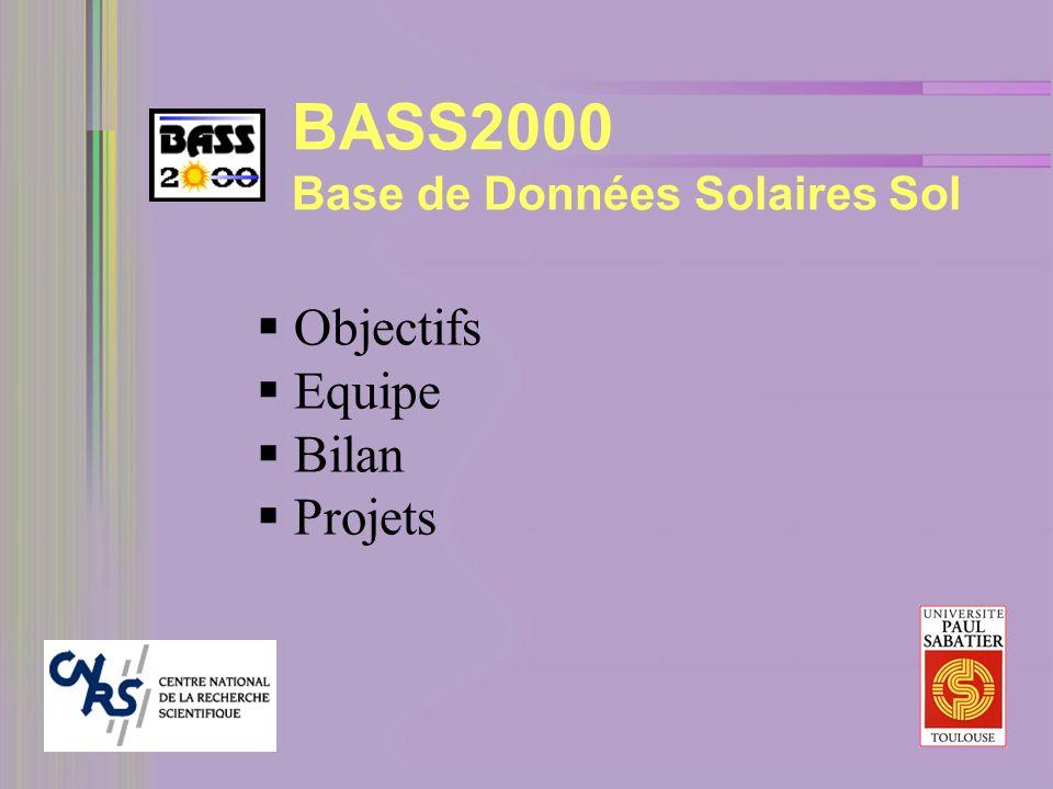 BASS2000 Base de Données Solaires Sol Objectifs Equipe Bilan Projets