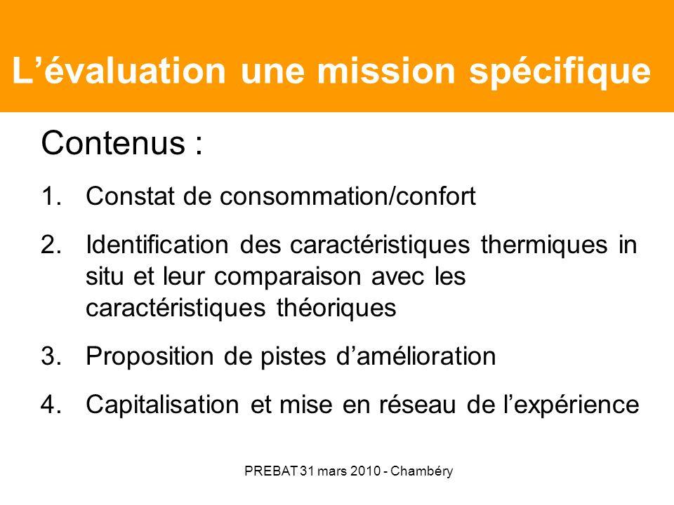 PREBAT 31 mars 2010 - Chambéry Lévaluation une mission spécifique Quels acteurs .