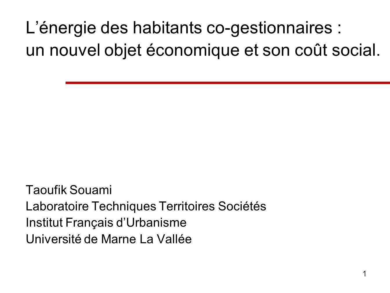 1 Lénergie des habitants co-gestionnaires : un nouvel objet économique et son coût social.