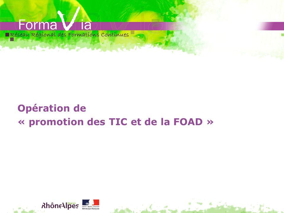 Opération de « promotion des TIC et de la FOAD »