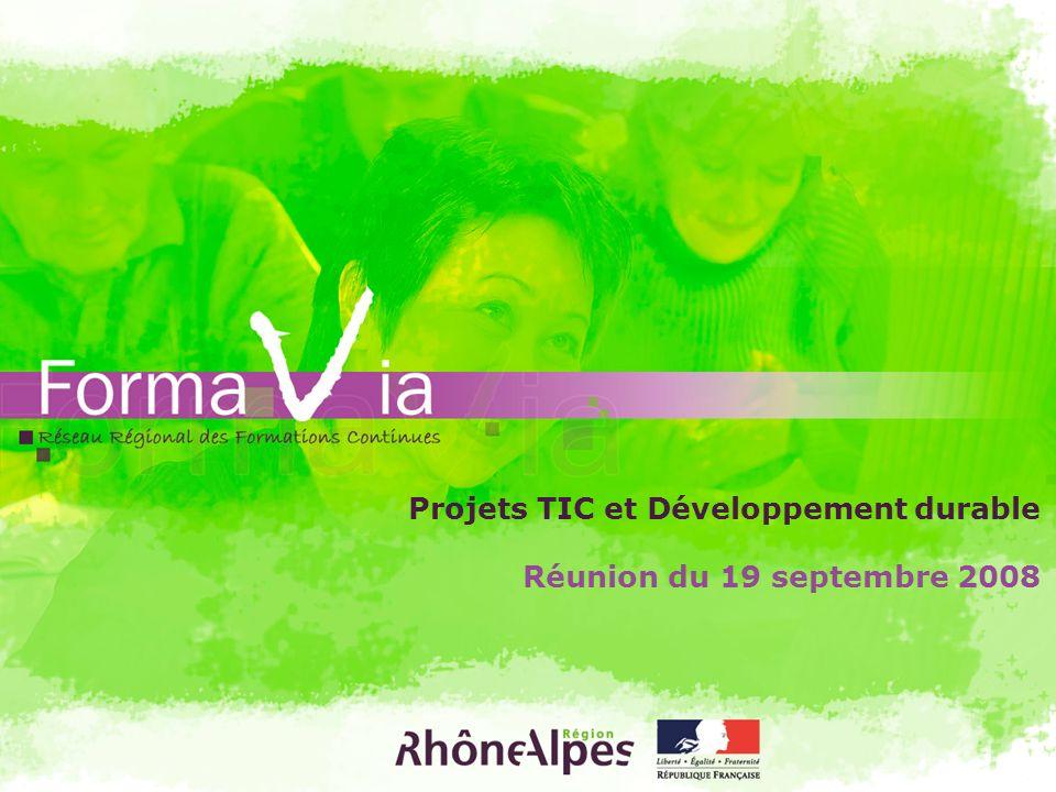 Réunion du 19 septembre 2008 Projets TIC et Développement durable