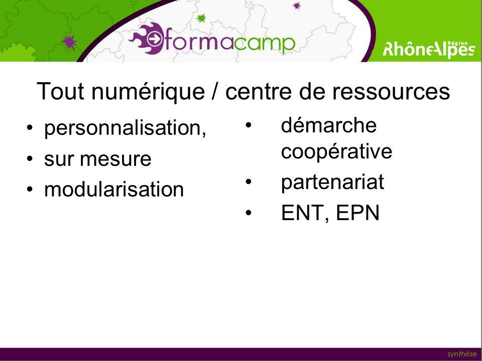 Tout numérique / centre de ressources personnalisation, sur mesure modularisation démarche coopérative partenariat ENT, EPN