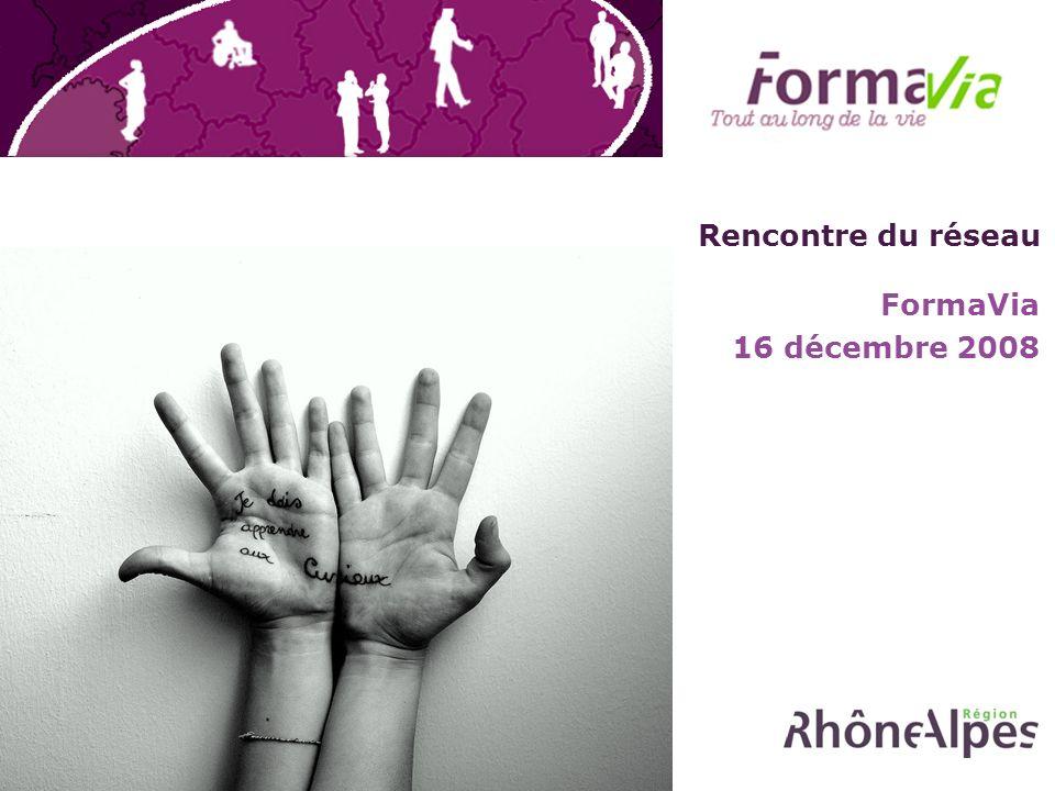 Rencontre du réseau FormaVia 16 décembre 2008