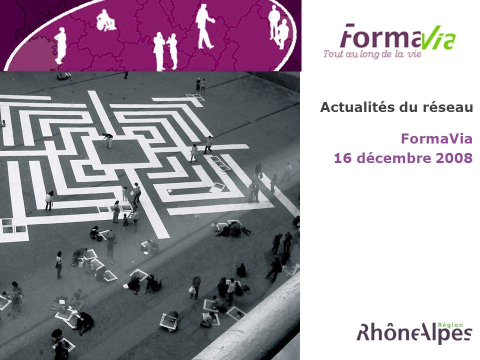Actualités du réseau FormaVia 16 décembre 2008