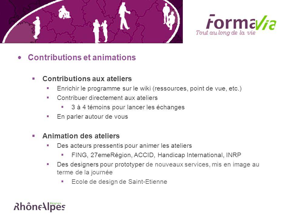 Contributions et animations Contributions aux ateliers Enrichir le programme sur le wiki (ressources, point de vue, etc.) Contribuer directement aux a