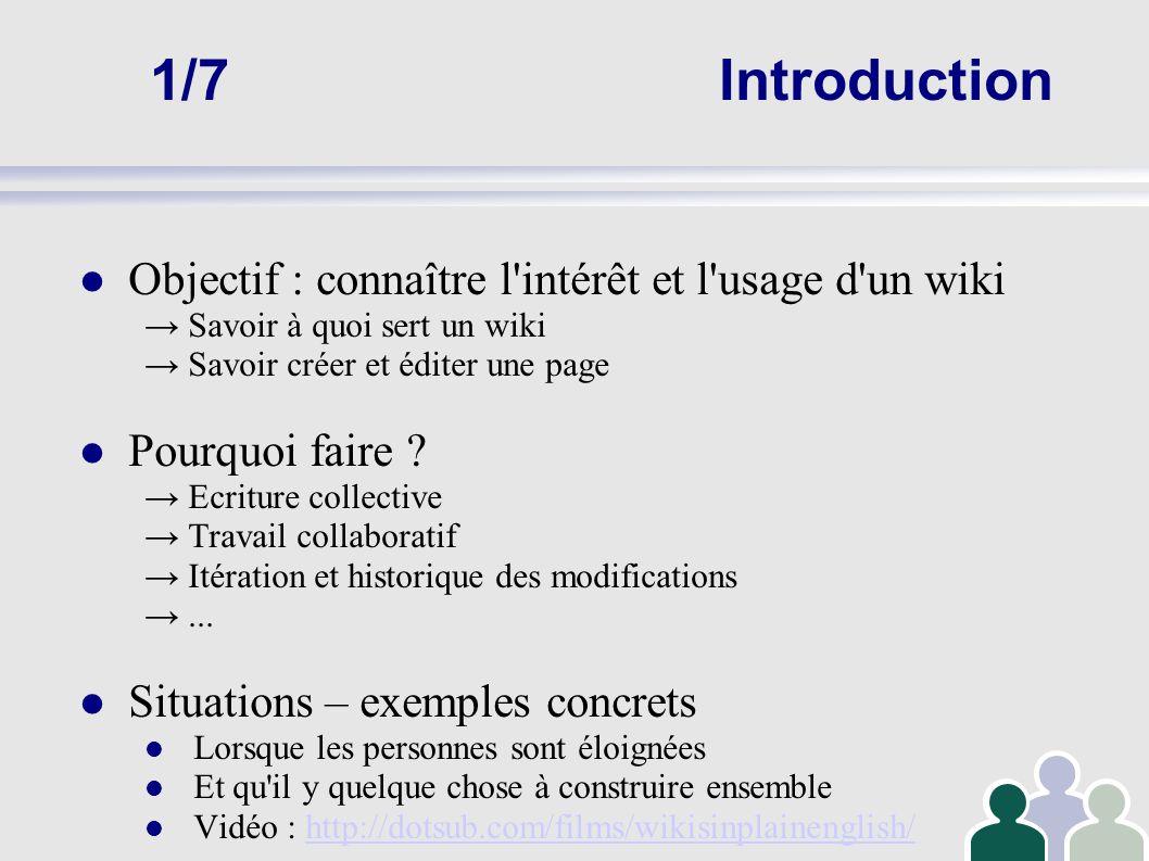 2/7Wiki : éléments de définition Le mot vient de l hawaïen « wiki wiki » = rapide Un wiki est un site internet, modifiable à souhait par ses utilisateurs, depuis un navigateur classique Ex.: wikipedia est un wiki ; wikia un service d hébergement gratuit de wikis, etc.