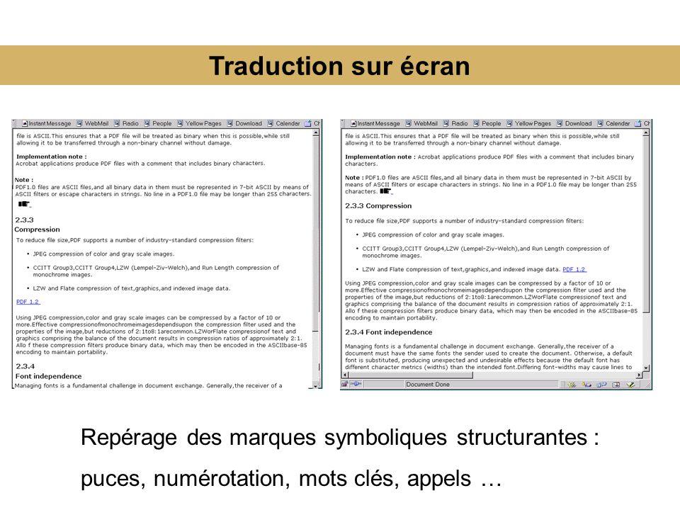 Traduction sur écran Repérage des marques symboliques structurantes : puces, numérotation, mots clés, appels …