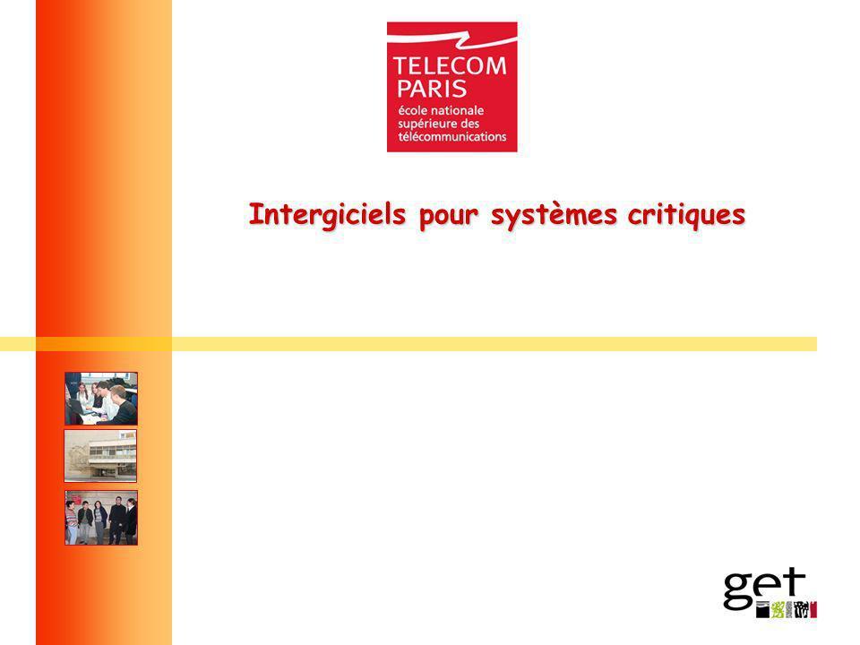 Intergiciels pour systèmes critiques Intergiciels pour systèmes critiques